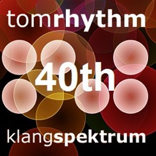Klangspektrum TomRhythm 40th Birthday Bash 29.09.2014