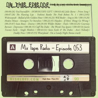 Mix Tape Radio | EPISODE 053