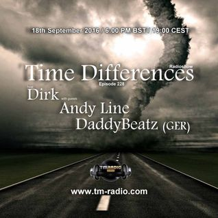 DaddyBeatz (Ger) - Guest Mix - Time Differences 228 (18th September 2016) on TM-Radio