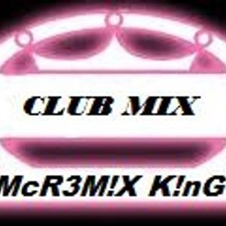 Fly McReMiX KInG CluB MuSIC BoX