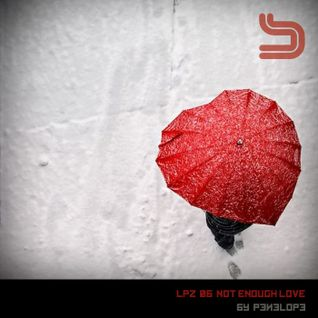 low pressure zone zero six: not enough love _by penelope