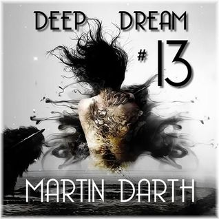 Martin Darth- Deep Dream #  (Lucky) 13