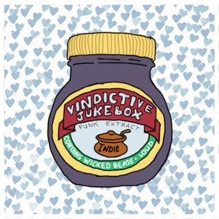 Vindictive Jukebox 15th January 2013; Marmite bands!
