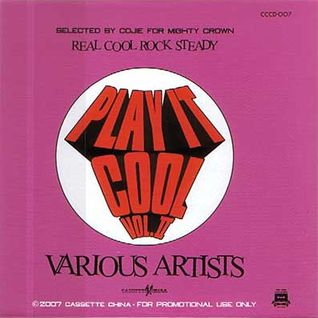 Cojie of Mighty Crown - Play It Cool Vol. II