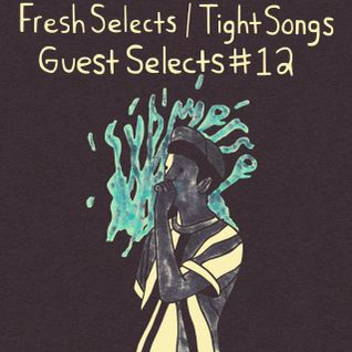 Tight Songs - Episode #61 w/ Guest Selects from submerse (June 20th, 2015)