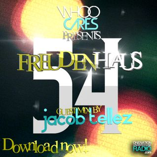 WhoOCares - Freudenhaus Episode 054 guest mix by Jacob Tellez
