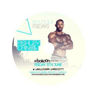 #BoutiqueFridays FT Ashley Cain PROMO MIX @MrScottt - @DJ_Jukess - @TwistaDJ 05.06.15