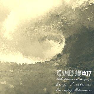 WAVEPOD#07