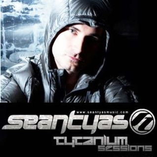 Sean Tyas - Tytanium Sessions 089 (2011-04-04)