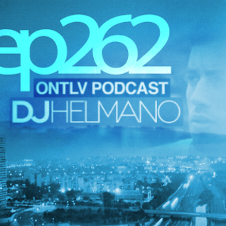 ONTLV PODCAST - Trance From Tel-Aviv - Episode 262 - Mixed By DJ Helmano
