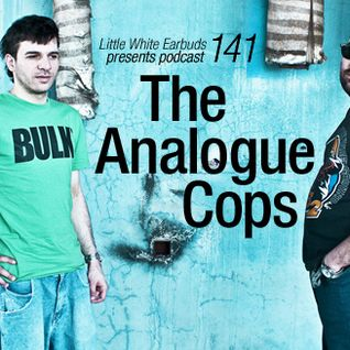 LWE Podcast 141: The Analogue Cops