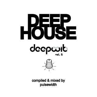 Deep House: DeepWit Showcase Mix #2