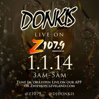 Donkis- LIVE on Z1079- NYE 2014 Pt 1.