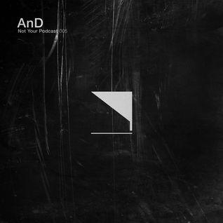 NYP™ 005 — AnD