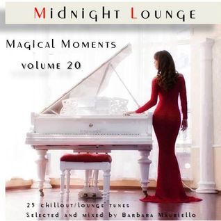 Midnight Lounge Vol.20 # Magical Moments