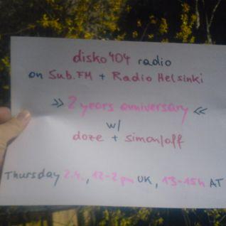 SUB FM / Radio Helsinki - disko404 radio - 2nd anniversary - doze b2b Simon/off - 02/04/15