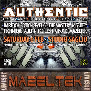 MAZELTEK Liveset @ AUTHENTIC 6.2.2oI6