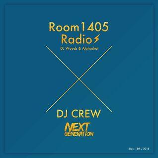 "2015.12.18 Room1405Radio Guest""DJ CREW"""