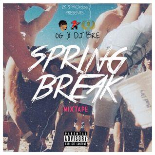2K Spring Break 2015 - Skinny OG x DJ Bre