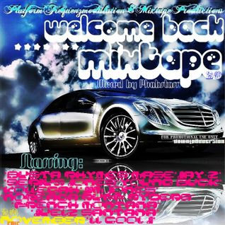 Phabstarr - Welcome Back Mixtape [20. November 2012]