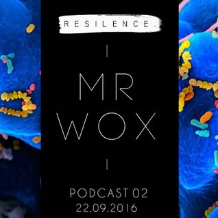 RESILENCE - PODCAST 02 ·.MR WOX.·