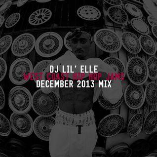 'West Coast Hip Hop Jams' December 2013 Mix