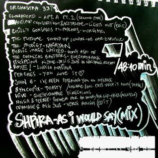 Shpira - As I Would Say - Mix 1