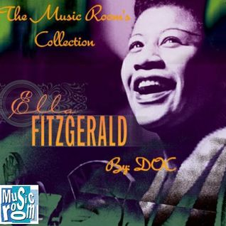 The Music Room's Collection - Ella Fitzgerald (By: DOC 07.11.11)