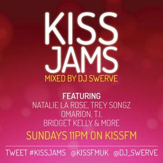 KISS JAMS MIXED BY DJ SWERVE 06SEP15