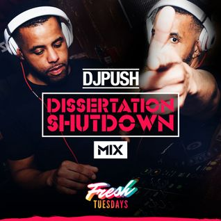 DJ PUSH - Fresh Tuesdays Dissertation Mix