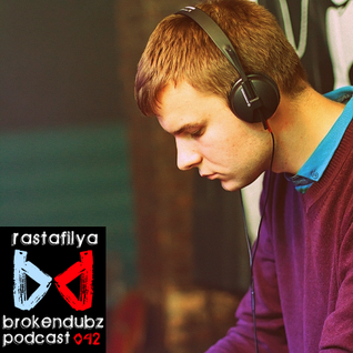 Rastafilya - Brokendubz Podcast042
