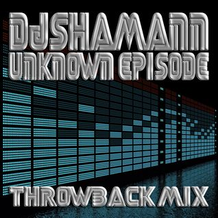 (Throwbacks) Dj Shamann - Unknown Episode (2006)