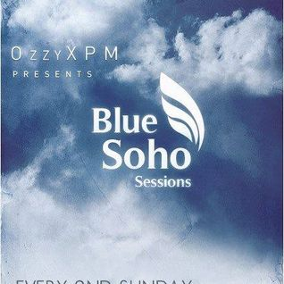 OzzyXPM - Blue Soho Sessions (January 2016)
