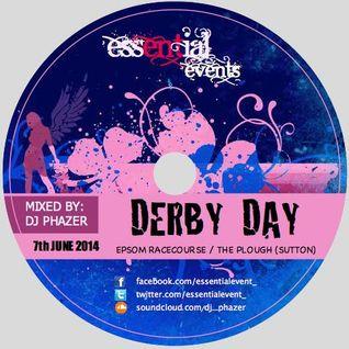 DJ Phazer - Derby Day (Epsom) - 7th June 2014