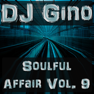 Soulful Affair Vol. 9