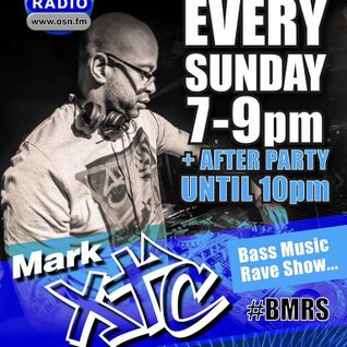 Mark XTC's Bass Music Rave Show 25_09_16  OSN Radio