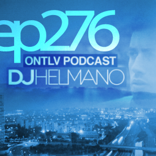 ONTLV PODCAST - Trance From Tel-Aviv - Episode 276 - Mixed By DJ Helmano