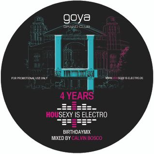 HOUSEXSY IS ELECTRO 4th B-Day Mix Vol. 02 (mixed by Calvin Bosco) 2013