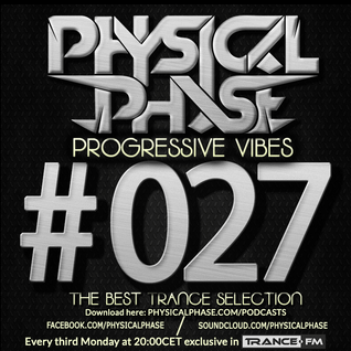 Physical Phase - Progressive Vibes 027 (2014-08-18)