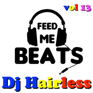 Dj Hairless - Feed Me Beat's vol 13