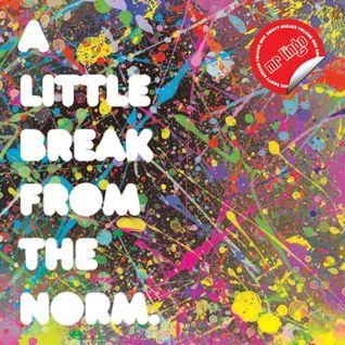 A Little Brak From The Norm; Booty Breaks