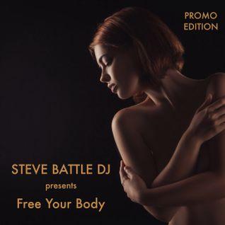 STEVE BATTLE DJ presents Free Your Body 19