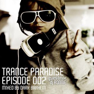 Trance Paradise Episode #002 (Guestmix Ronnie) (01-05-10)