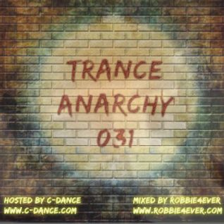 Robbie4Ever - Trance Anarchy 031