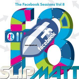 Slipmatt - The Facebook Sessions Vol 8 18-10-2012