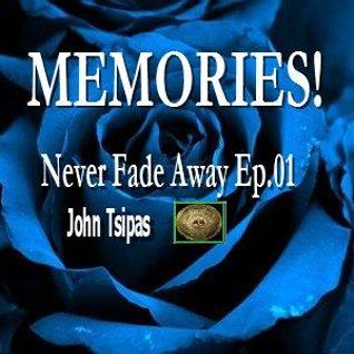MEMORIES! Never Fade Away Ep.01