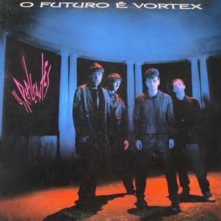 Discografia #002: O Futuro é Vórtex