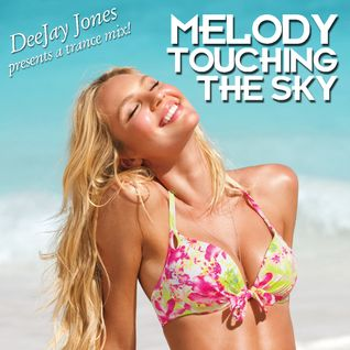 Melody Touching The Sky
