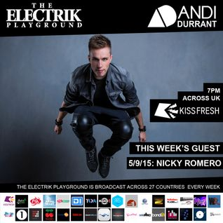 Electrik Playground 5/9/15 : Nicky Romero Guest Mix