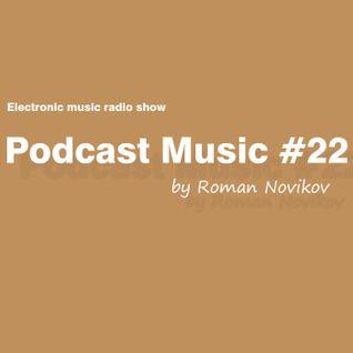 Roman Novikov - Podcast Music #22